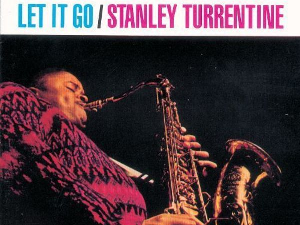 Stanley Turrentine - Let It Go