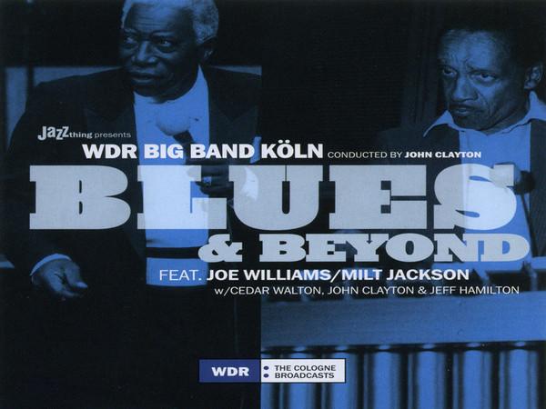 WDR Big Band Köln - Blues & Beyond - 30.05.2018