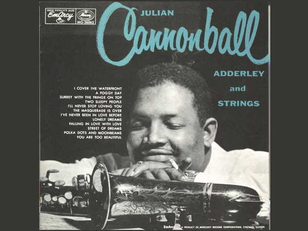 Julian Cannonball Adderley – And Strings