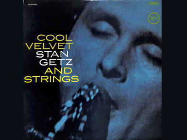 Cool Velvet - Stan Getz And Strings