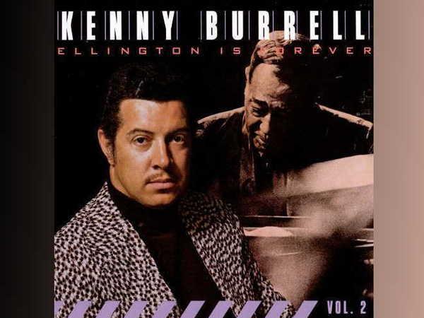 Kenny Burrell – Ellington Is Forever