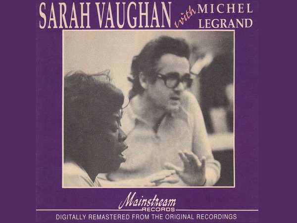 Sarah Vaughan With Michel Legrand
