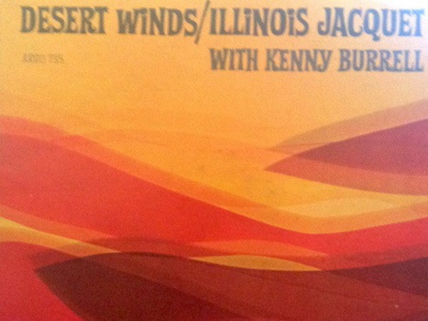 Illinois Jacquet – Desert Winds