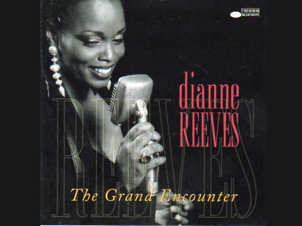 Dianne Reeves ‎– The Grand Encounter